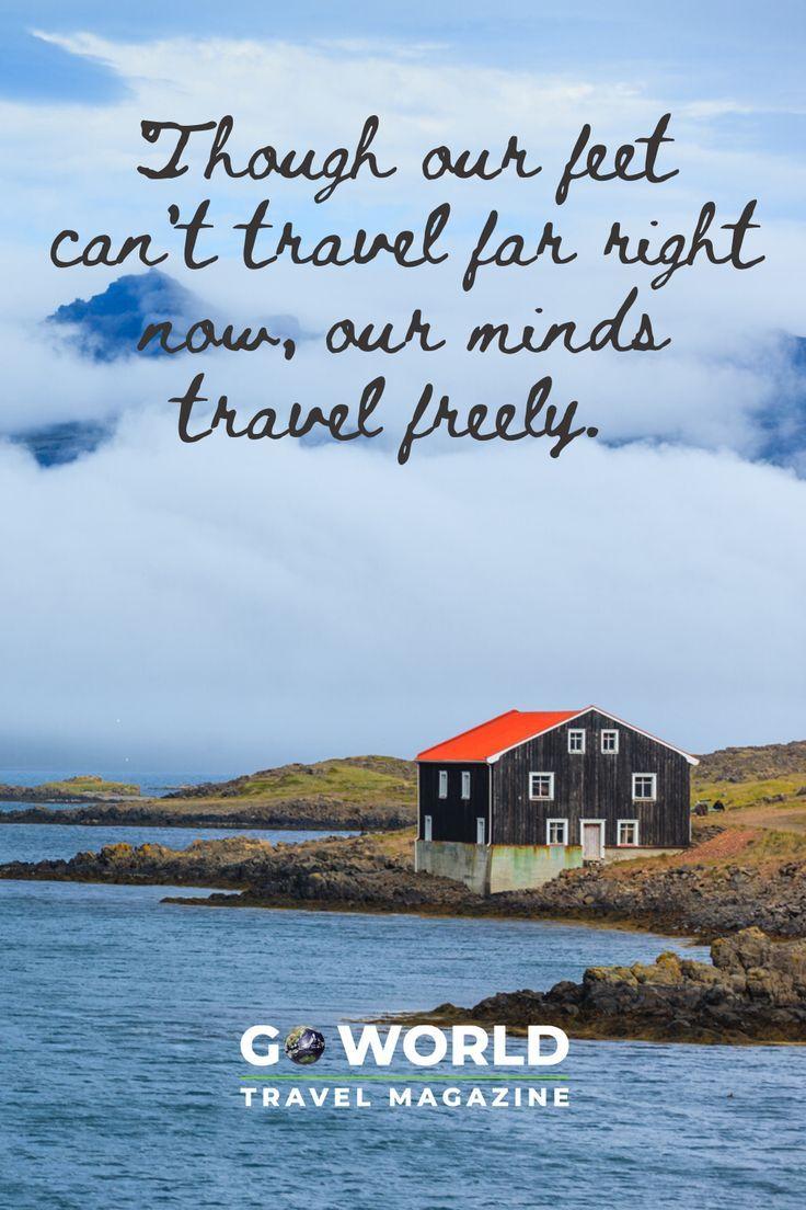 Go World Travel Magazine For Travelers Adventurers Explorers Travel Travel Magazines Best Travel Quotes