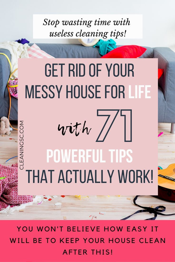If your house seems like it's always a mess, stop being