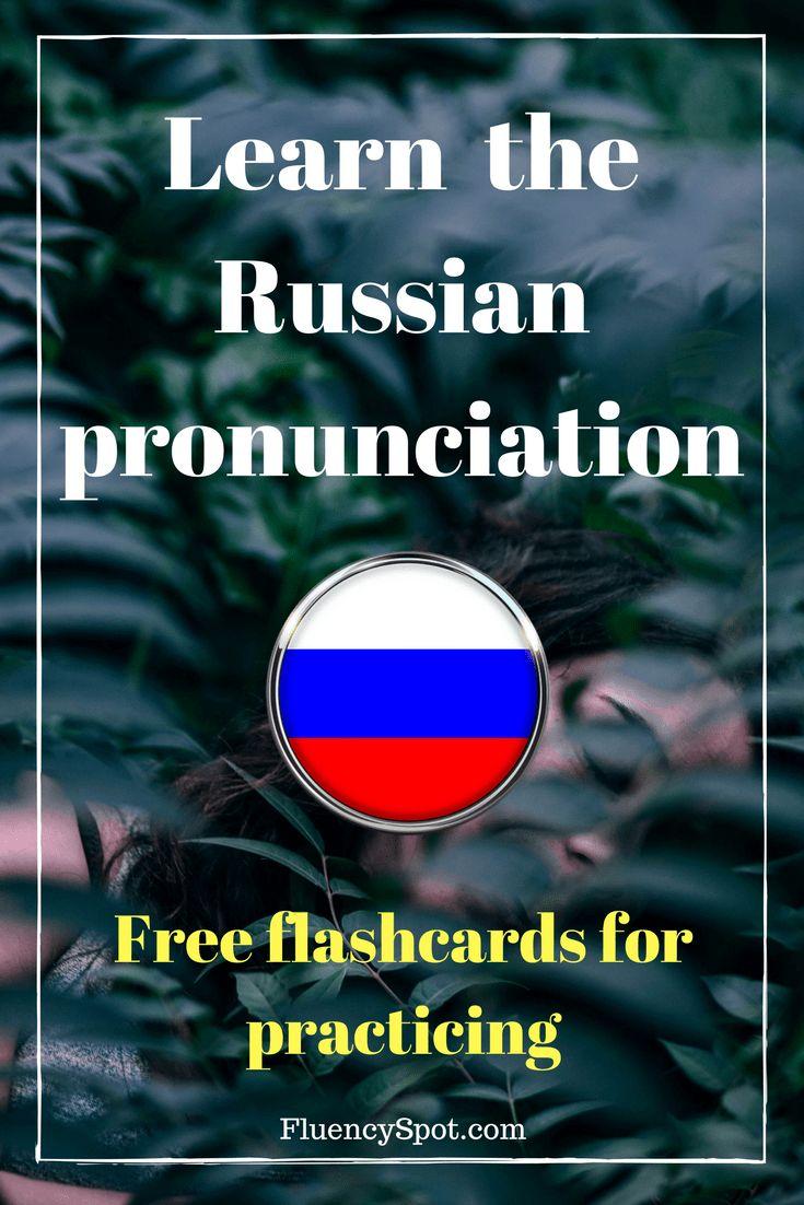 Learn the Russian pronunciation