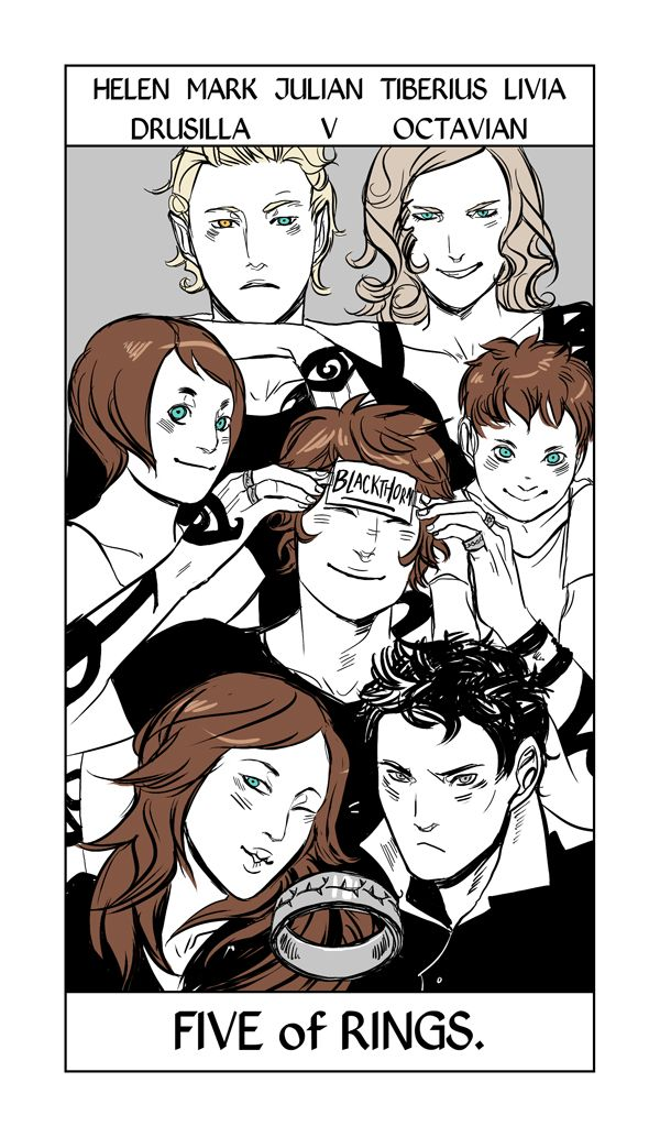 Shadowhunter Tarot by Cassandra Jean. The Five of Rings is the Blackthorn ring. It shows the Blackthorn family, TDA-era, in all their glory. Tiberius looking crabby as usual, Julian messing around, Mark being serious. The Five of Pentacles (Rings here) can often represent going forward after suffering a loss.