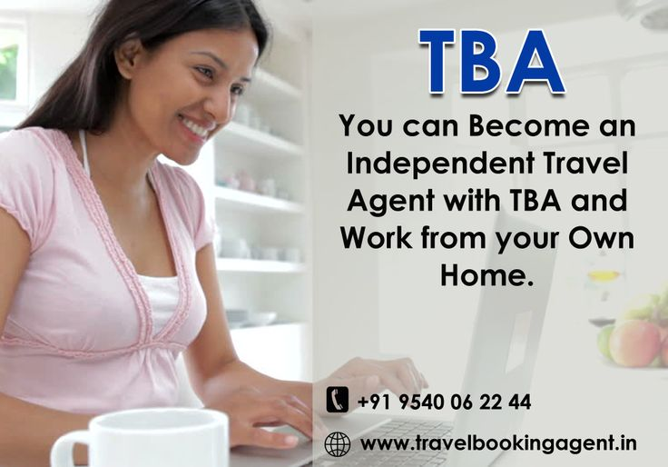you can become an Independent Travel Agent with TBA and work from your own home. Know more visit ...