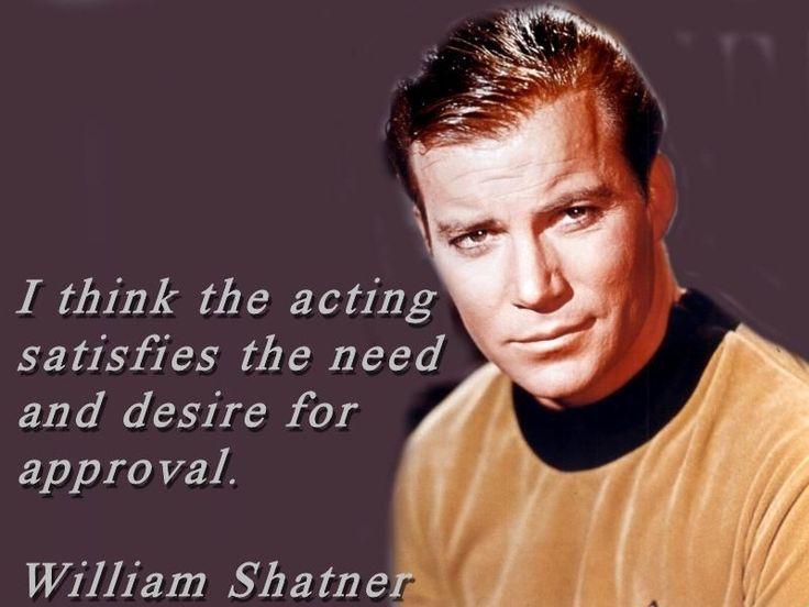 William Shatner Acting Quote found on Greg Bepper's Thunderbolt Theatre & Film