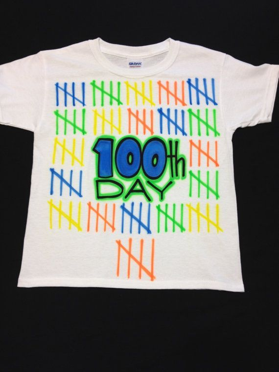 design will be airbrushed to the front of the t shirt in the style shown 100th day of school ideas