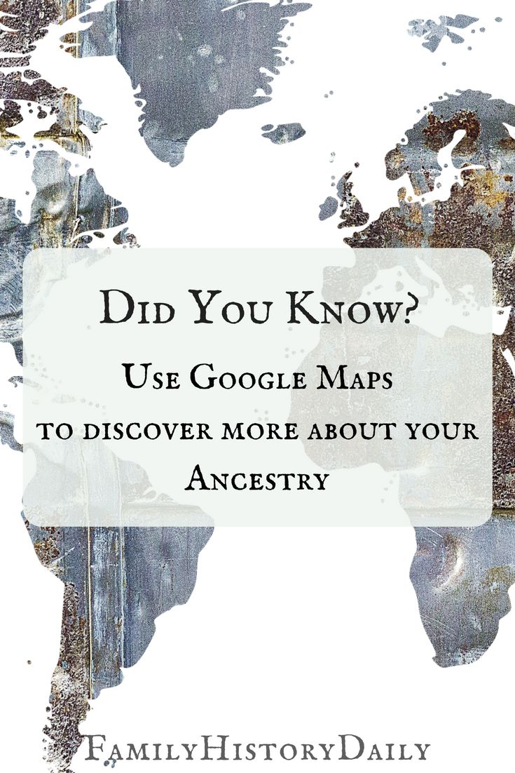 Google Maps can help you trace your ancestry over time. This free genealogy tool can add depth to your genealogy research and your family tree by revealing details about your ancestors.