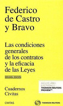 Las condiciones generales de los contratos y la eficacia de las leyes / Federico de Castro y Bravo
