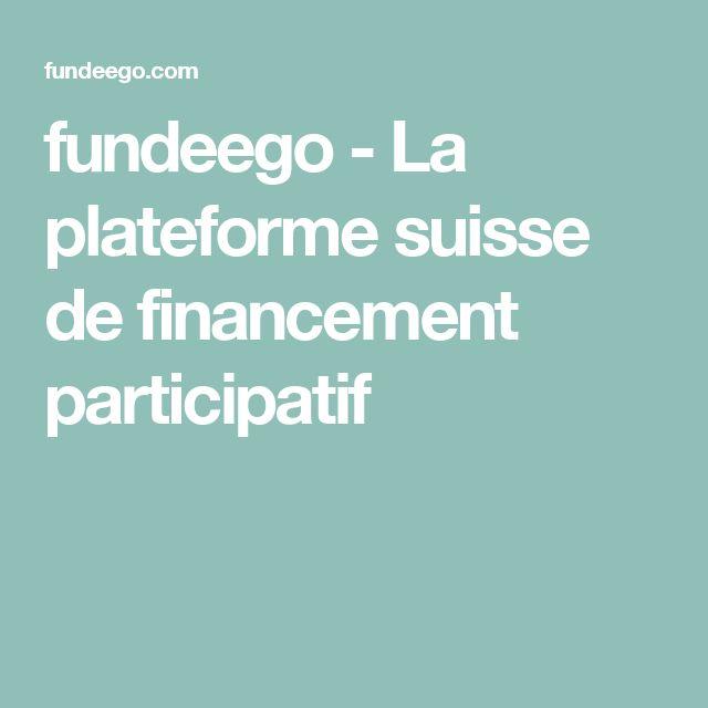 fundeego - La plateforme suisse de financement participatif