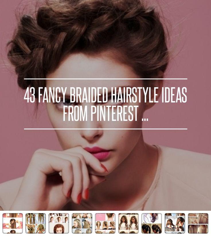 Best 25+ Fancy braids ideas on Pinterest   Braid meaning ...