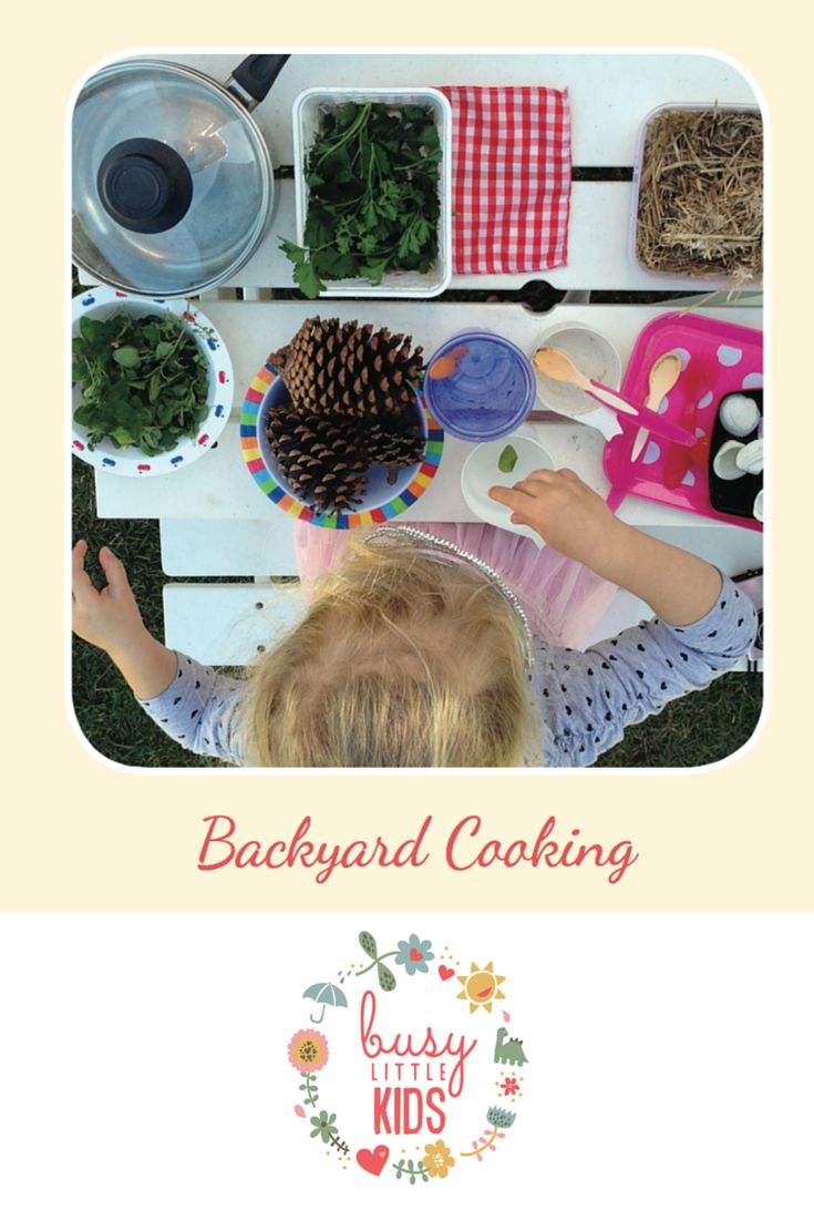 Fun, simple, easy sunny day kids activity - Backyard Cooking
