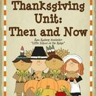 This unit contains: First Thanksgiving Fact Cards  Pocket Pattern for Fact Cards Lets Compare  Venn Diagram Activity Then and Now  Compa...