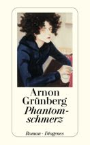 Arnon Grünberg  |  Phantomschmerz  |  Roman, Taschenbuch, 384Seiten | € (D) 9.90 / sFr 14.90* / €(A)10.20