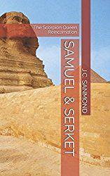 SAMUEL & SERKET: The Scorpion Queen Reincarnation (A children´s story.)