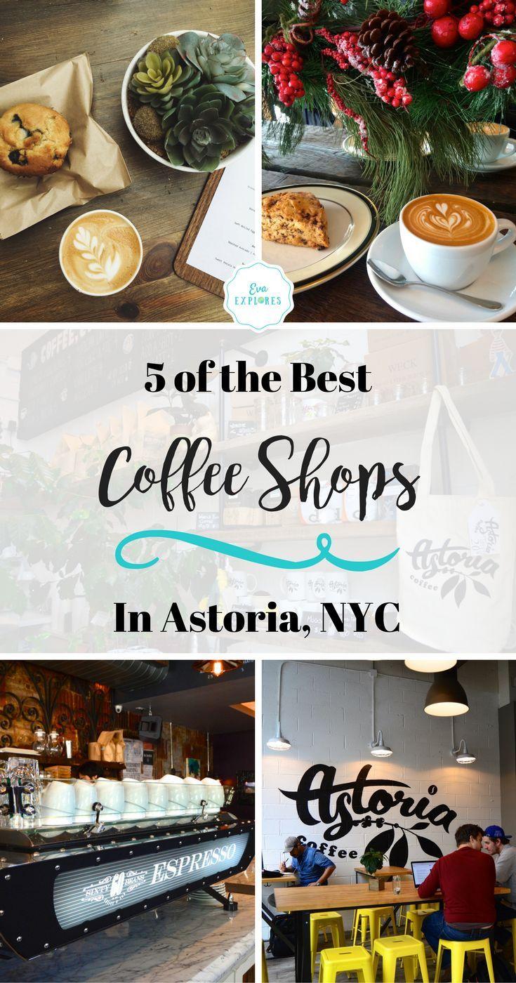 5 of the Best Coffee Shops in Astoria, Queens in New York City. The Best Coffee in Astoria. #NYC #Astoria #Coffee