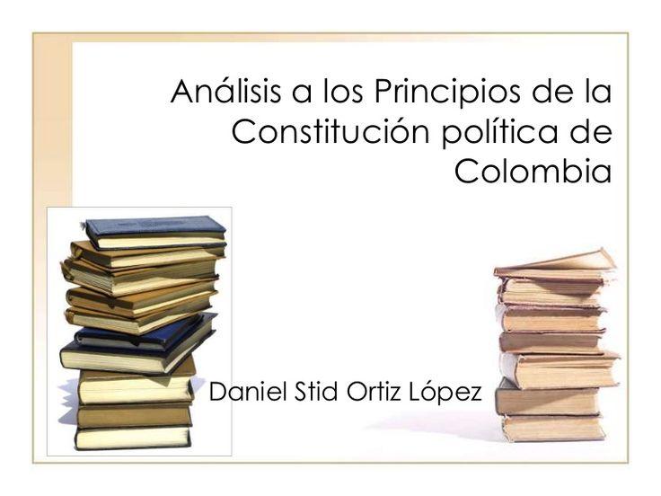 principio-de-la-constitucion-politica-de-colombia by Stid Uckermann via Slideshare