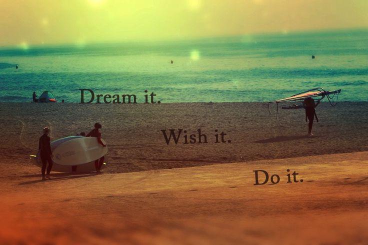 Rêver, souhaiter et faire!