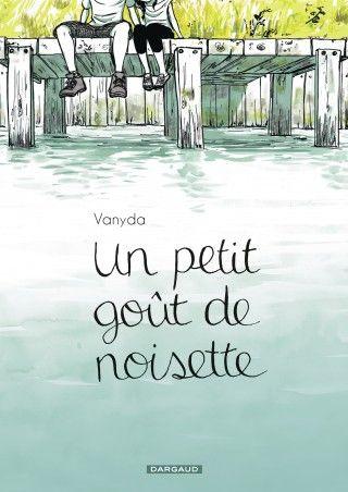 Vanyda - Un petit gout de noisette - Dargaud
