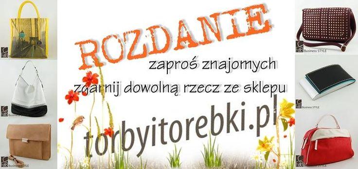 !!! START !!!  ZGARNIJ DOWOLNĄ RZECZ ZE SKLEPU www.torbyitorebki.pl !   -polub nasz profil - zaproś znajomego do polubienia naszego FanPage'a (nowy fan!-musi polubić nasz profil) - udostępnij ten post jako publiczny na swojej tablicy -w komentarzu umieść wybrany produkt z naszego sklepu www.torbyitorebki.pl oraz info kogo zaprosiłeś - wygrywa jedna osoba!  WYNIKI 30 WRZEŚNIA 2013