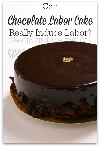 Can Chocolate Labor Cake Induce Labor?