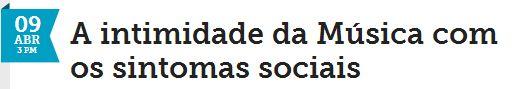 """'sintomas sociais"""" e um termo bem legal."""