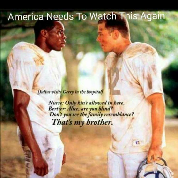 Remember the Titans. Seriously my favorite movie in the entire world