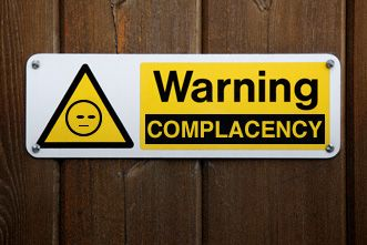 5 Dangerous Warning Signs of Complacency