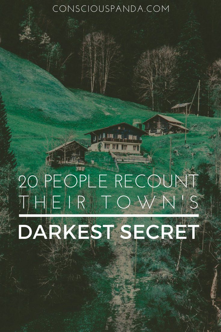20 People Recount Their Town's Darkest Secret #Paranormal