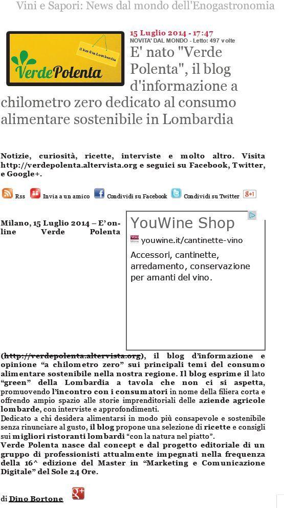 Verde Polenta ha conquistato il suo spazio anche sul portale Vini e Sapori... http://www.viniesapori.net/articolo/e-nato-verde-polenta-il-blog-d-informazione-a-chilometro-zero-dedicato-al-consumo-alimentare-sostenibile-in-lombardia-1507.html
