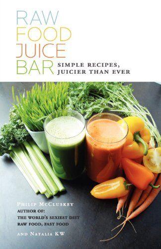 Raw Food Juice Bar by Philip McCluskey.