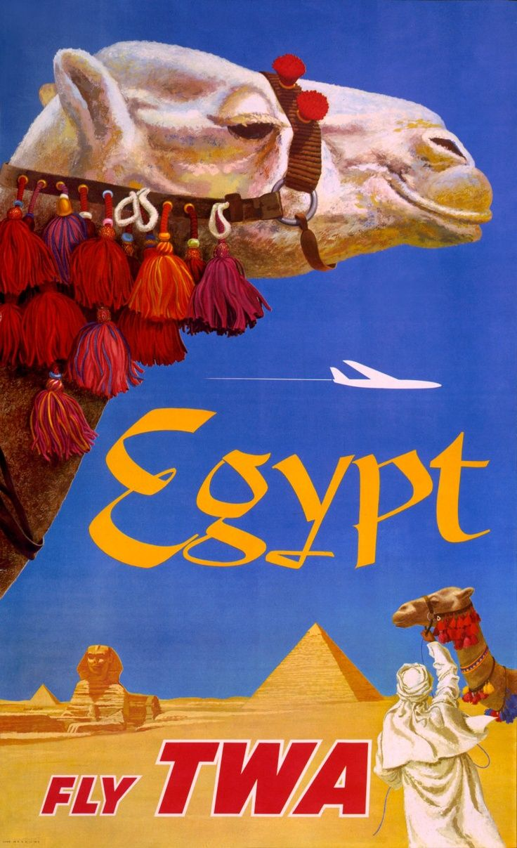 I love this poster because I was able to go to Egypt on a comp flight the summer I worked for TWA.