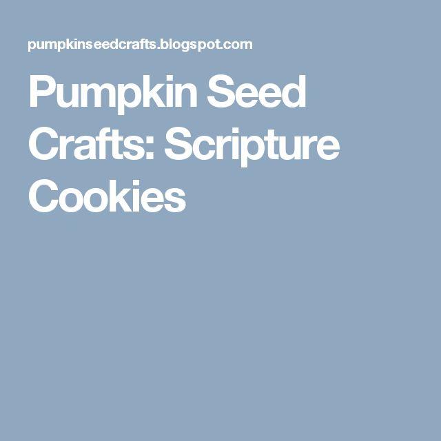 Pumpkin Seed Crafts: Scripture Cookies