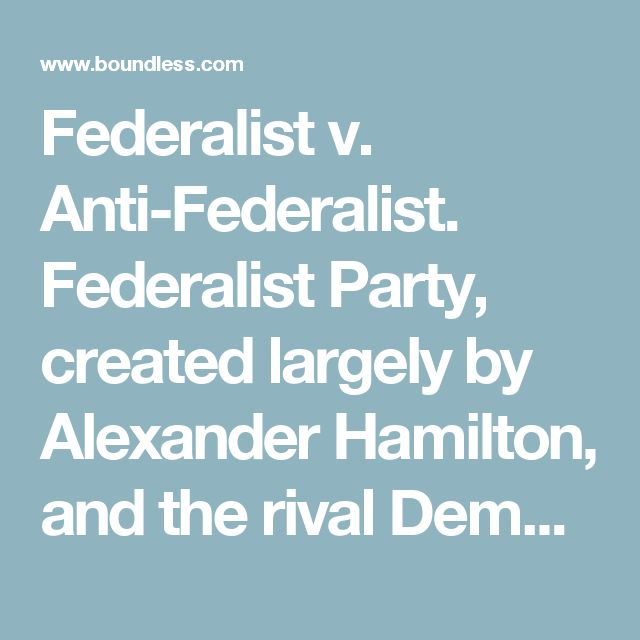 an introduction to the history of the federalist party Federalists essay the conflict between  as history dictates,  introduction the federalist papers present a series of essays written by james madison,.
