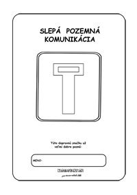Dopravné značky - omaľovánky - Slepá ulica