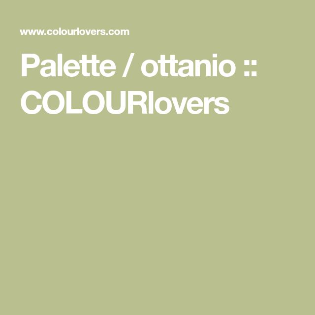 Palette / ottanio :: COLOURlovers