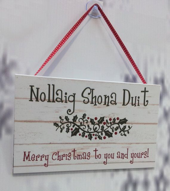 Irish Merry Christmas Sign Decoration by KBCdesignandprint on Etsy, £5.00