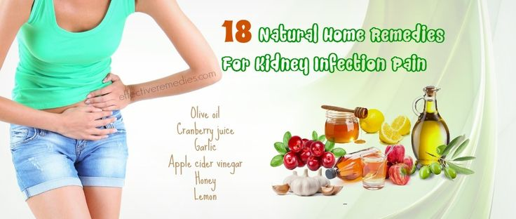 18 Natural Home Remedies For Kidney Infection Pain