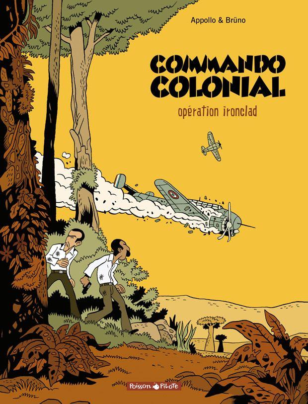 COMMANDO COLONIAL - Opération ironclad - Brüno & Appollo - BD - Poisson Pilote