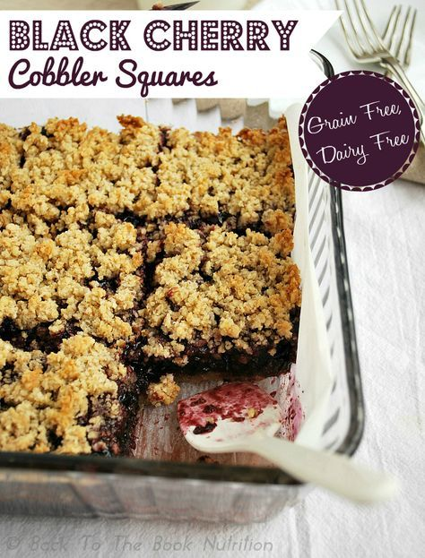Black Cherry Cobbler Squares {Grain & Dairy Free} - Back To The Book Nutrition