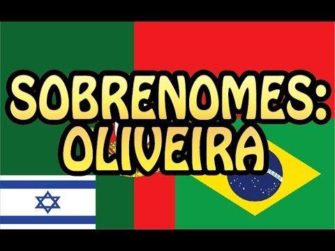 Sobrenomes: Oliveira / Oliva e mais!
