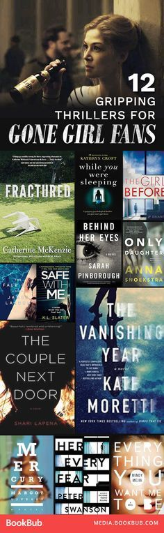 A list of gripping thriller books to read. Perfect books to read if you love Gone Girl!