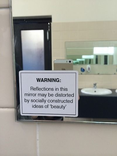 May your Image not be distorted by socially constructed ideas of beauty.