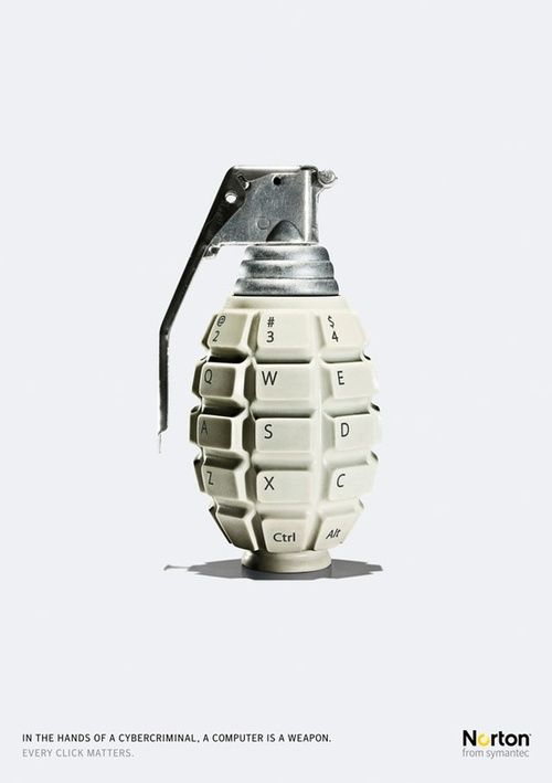 """Norton Internet Security """"Grenade"""" Ad by Leo Burnett  """"In the hands of a cybercriminal, a computer is a weapon. Every click matters."""" Norton from symantec"""