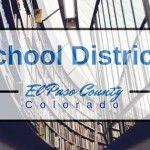 Colorado Springs El Paso County School Districts