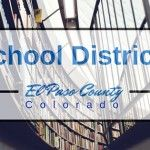 Colorado Springs El Paso County School Districts