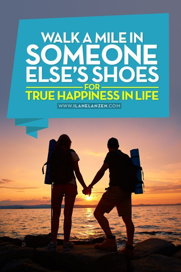 Walk a mile in someone elses shoes | The saying walk a mile in someone elses shoes is something that we all have heard. But, how often do you think of it and use it to your advantage? | http://www.ilanelanzen.com/personaldevelopment/walk-mile-someone-