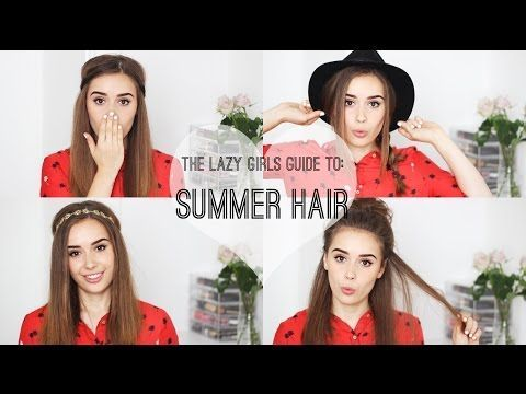 ▶ The Lazy Girls Guide To: Summer Hair
