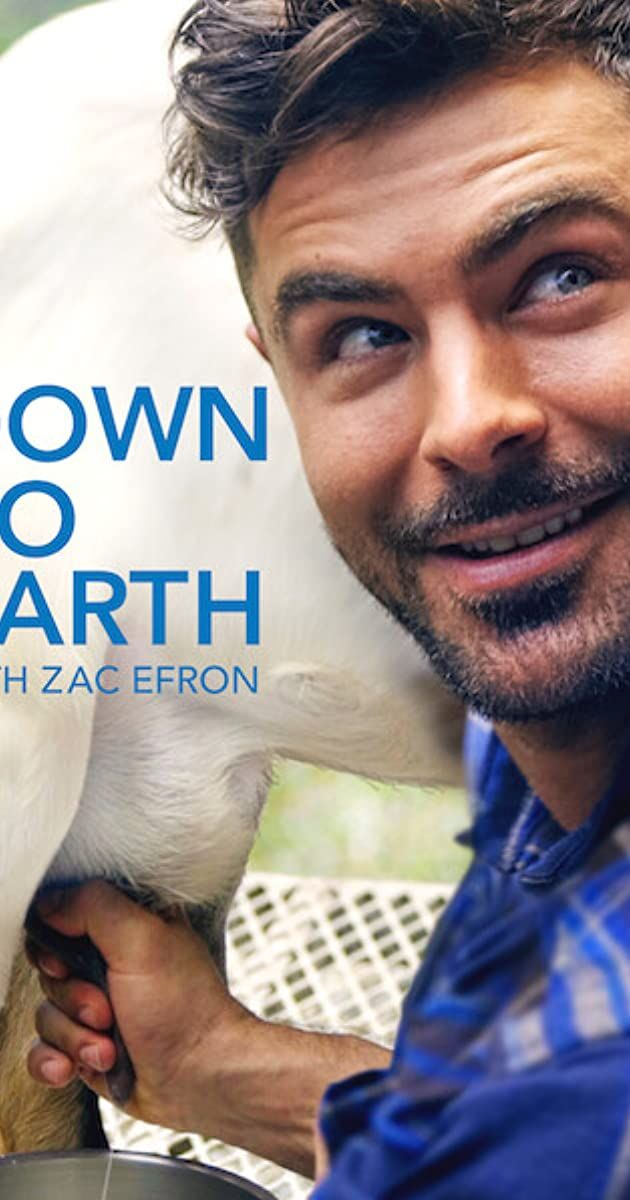 Down To Earth With Zac Efron Tv Mini Series 2020 Imdb Zac Efron Zac Efron Poster Darin Olien