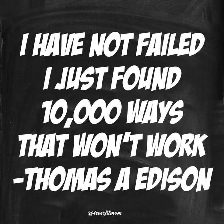 Never Give Up, Failure Is Not An Option!
