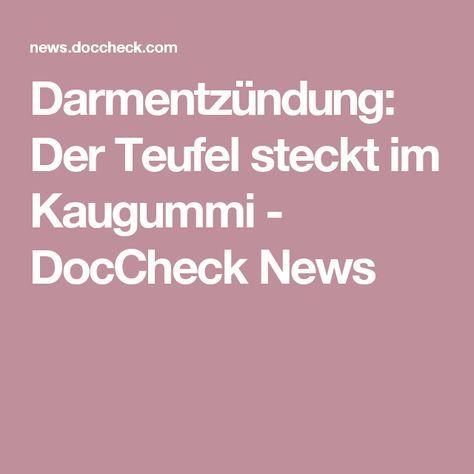 Darmentzündung: Der Teufel steckt im Kaugummi - DocCheck News
