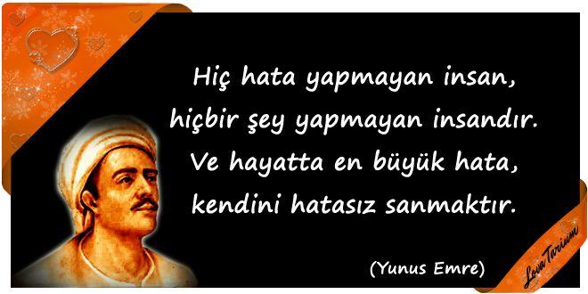 ♥ Hiç hata yapmayan insan, hiçbir şey yapmayan insandır. Ve hayatta en büyük hata, kendini hatasız s...