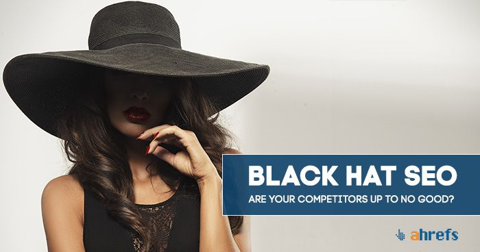 Are your competitors gaining an unfair SEO advantage? Here's how to spot if they are using black hat SEO techniques to outrank you.
