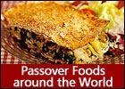 Passover foods around the world